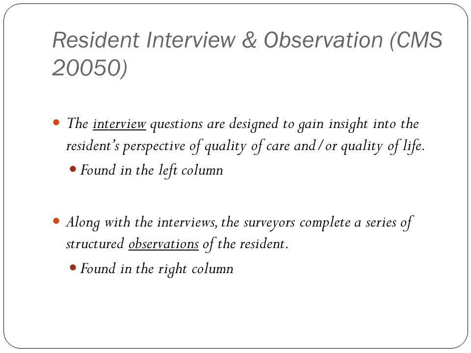 Resident Interview & Observation (CMS 20050)