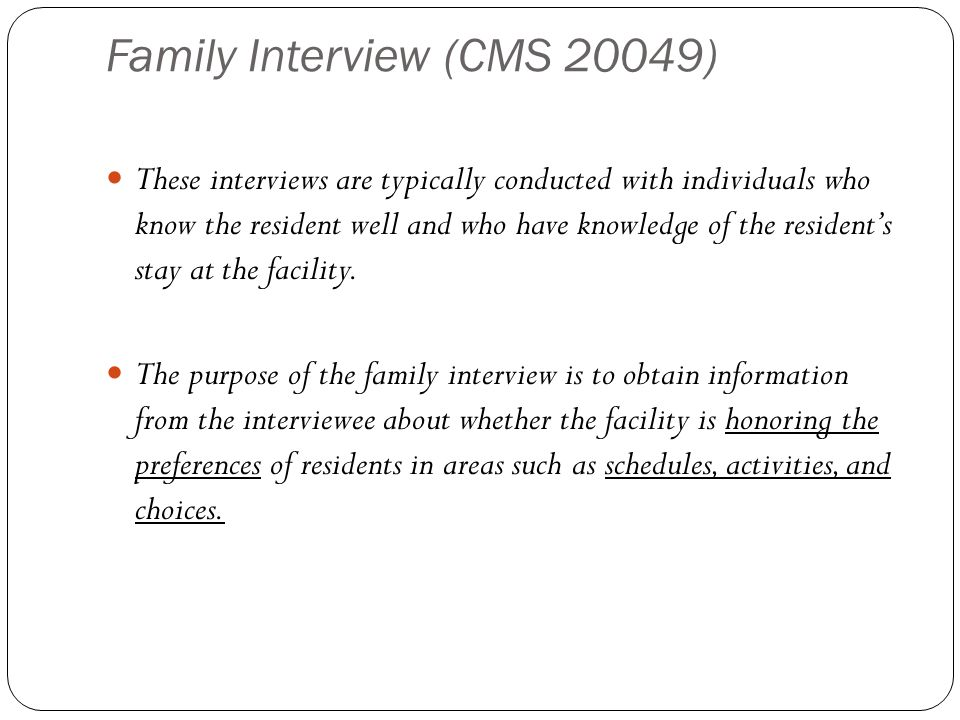 Family Interview (CMS 20049)