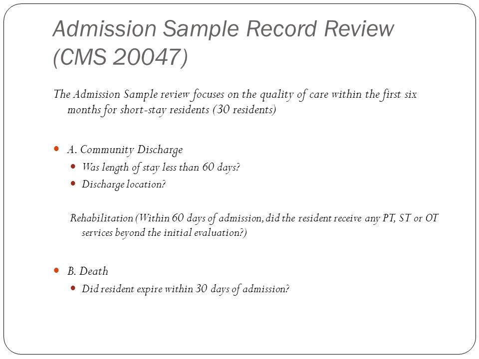 Admission Sample Record Review (CMS 20047)