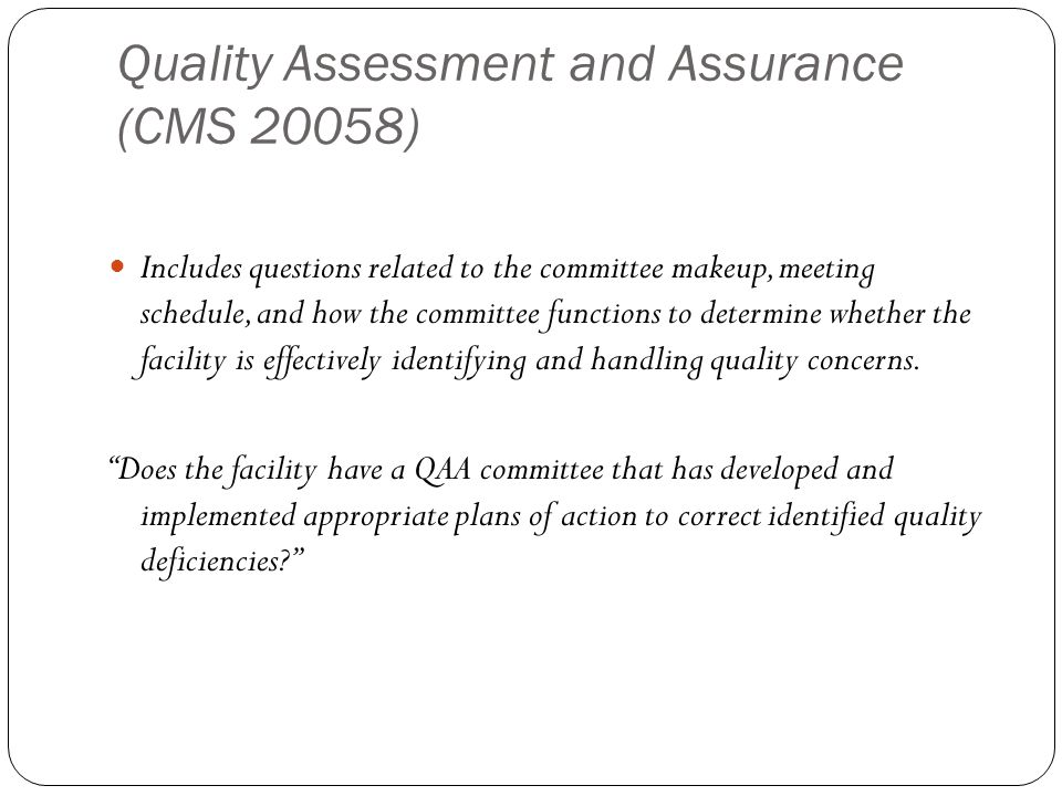 Quality Assessment and Assurance (CMS 20058)