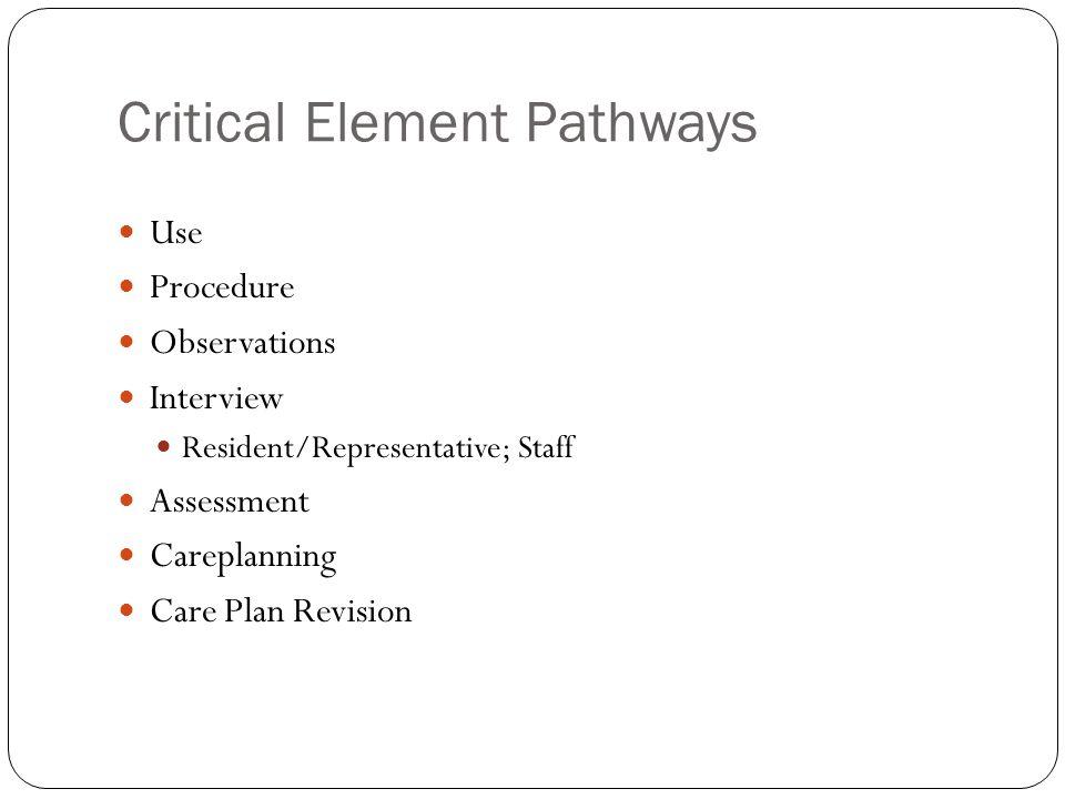 Critical Element Pathways