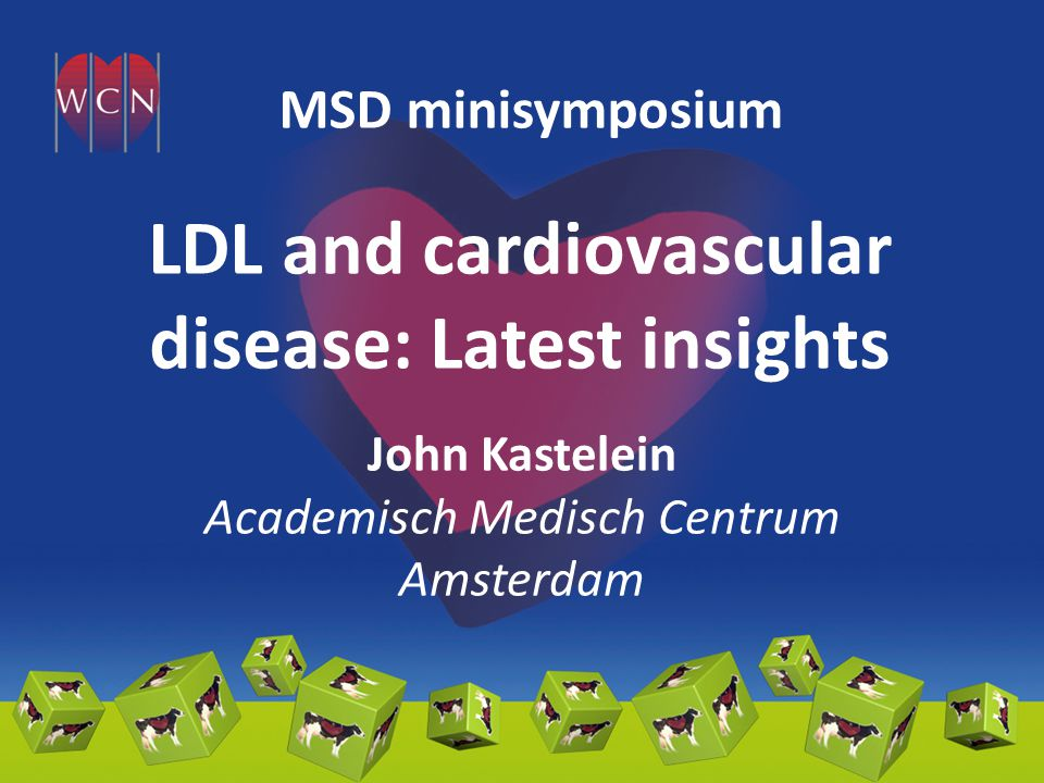 LDL and cardiovascular disease: Latest insights