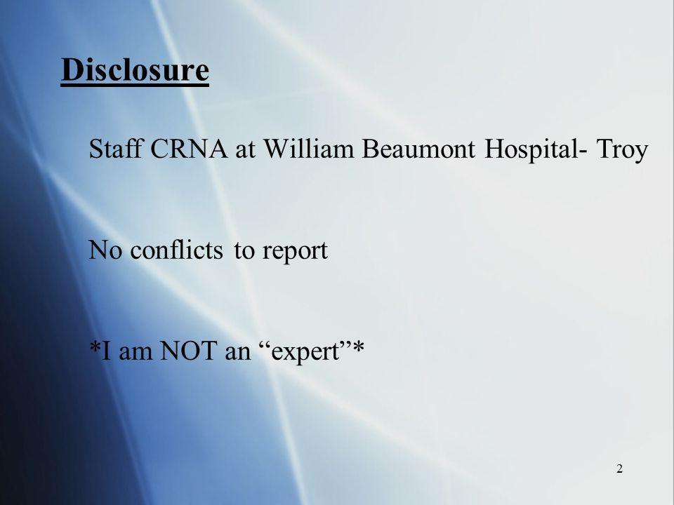 Disclosure Staff CRNA at William Beaumont Hospital- Troy