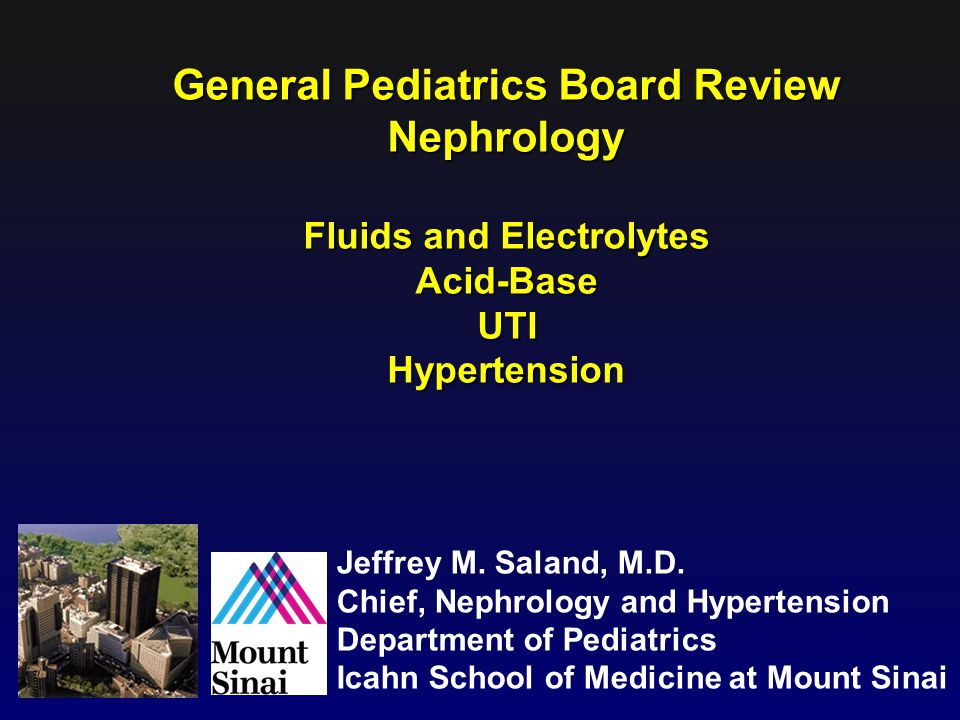 General Pediatrics Board Review Fluids and Electrolytes