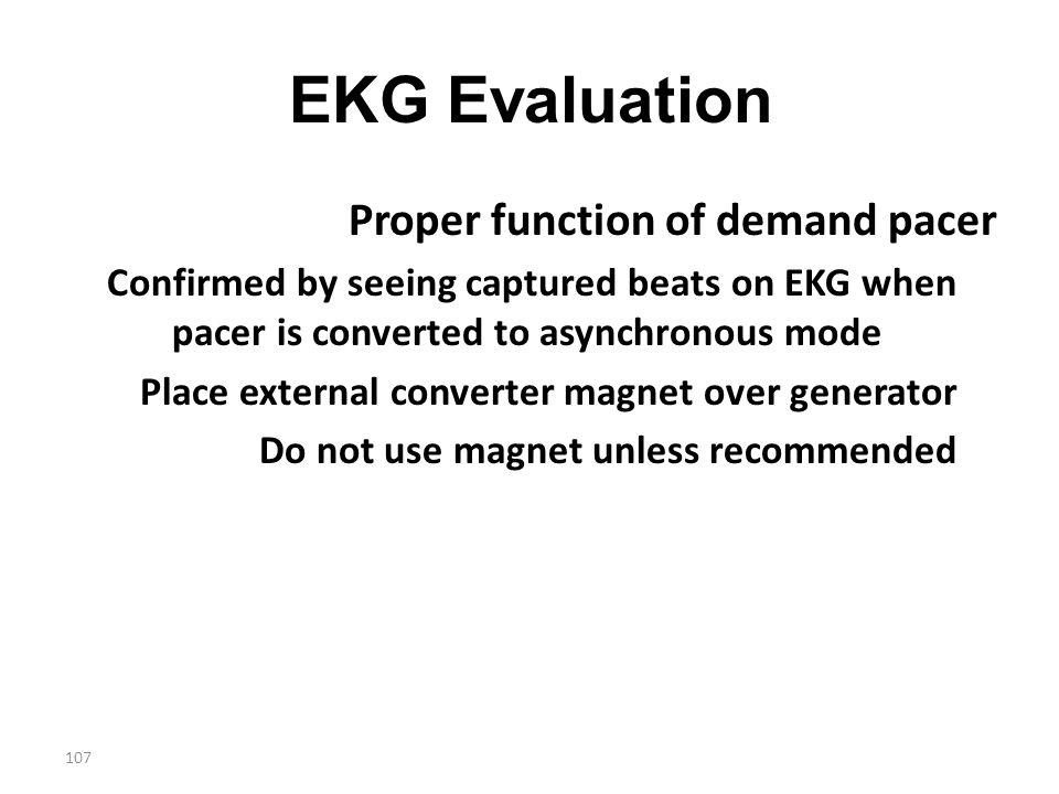 EKG Evaluation Proper function of demand pacer
