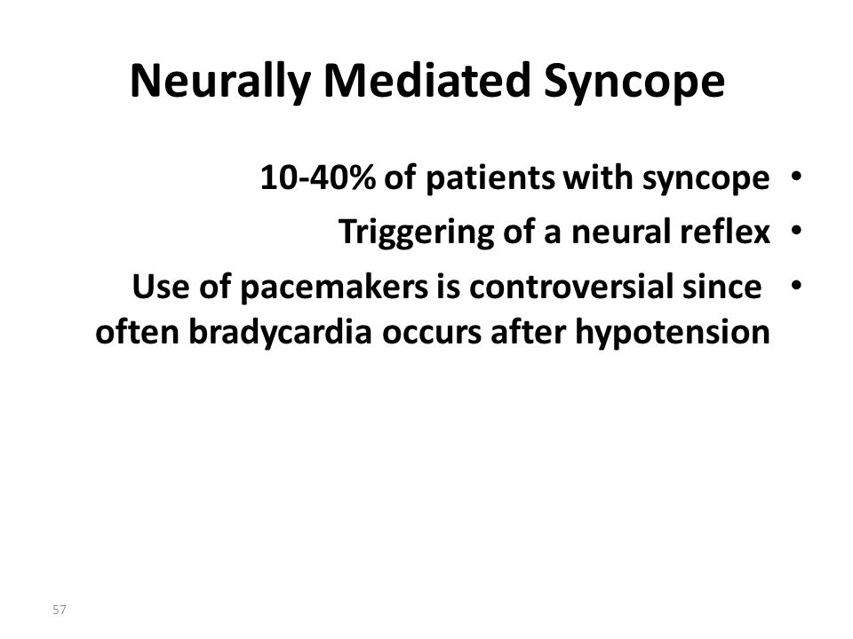 Neurally Mediated Syncope