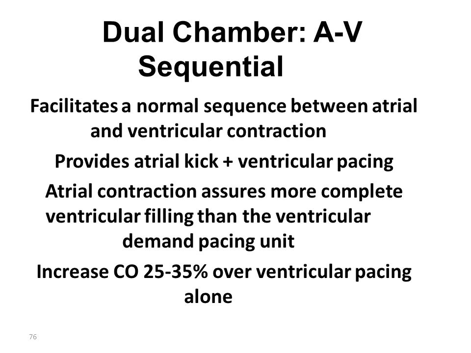 Dual Chamber: A-V Sequential