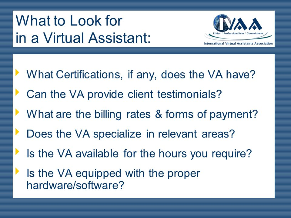 What to Look for in a Virtual Assistant: