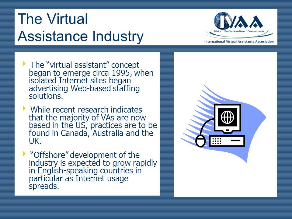 The Virtual Assistance Industry
