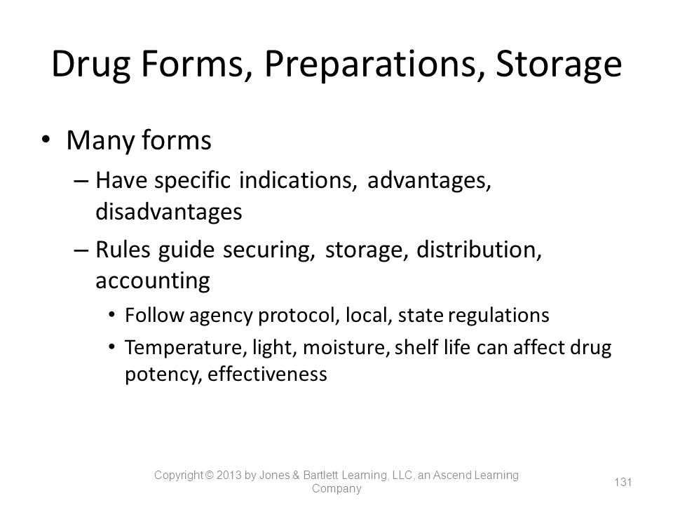 Drug Forms, Preparations, Storage