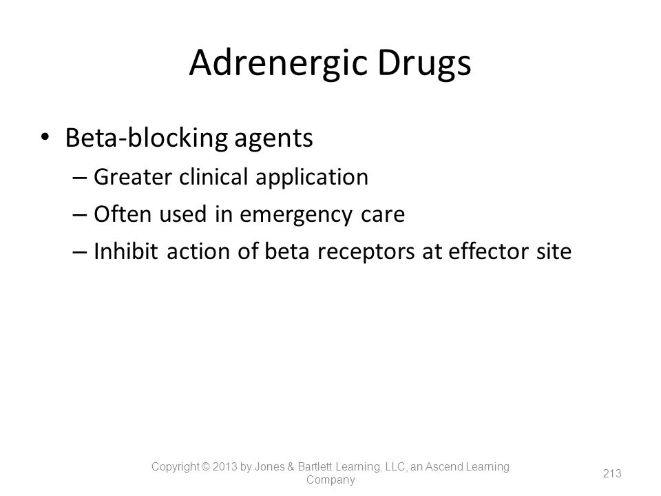 Adrenergic Drugs Beta-blocking agents Greater clinical application