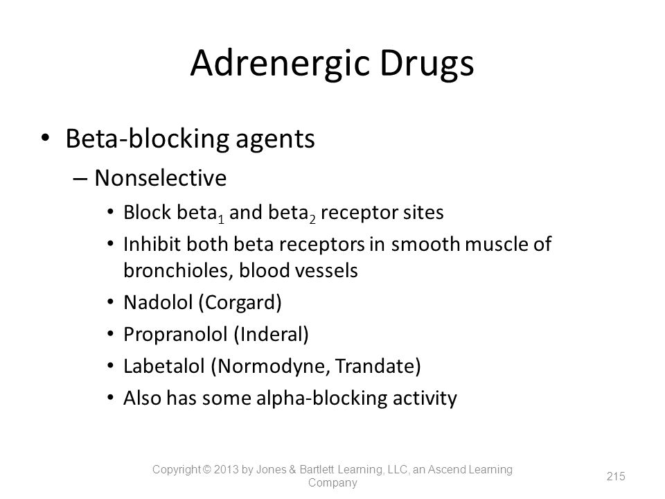 Adrenergic Drugs Beta-blocking agents Nonselective
