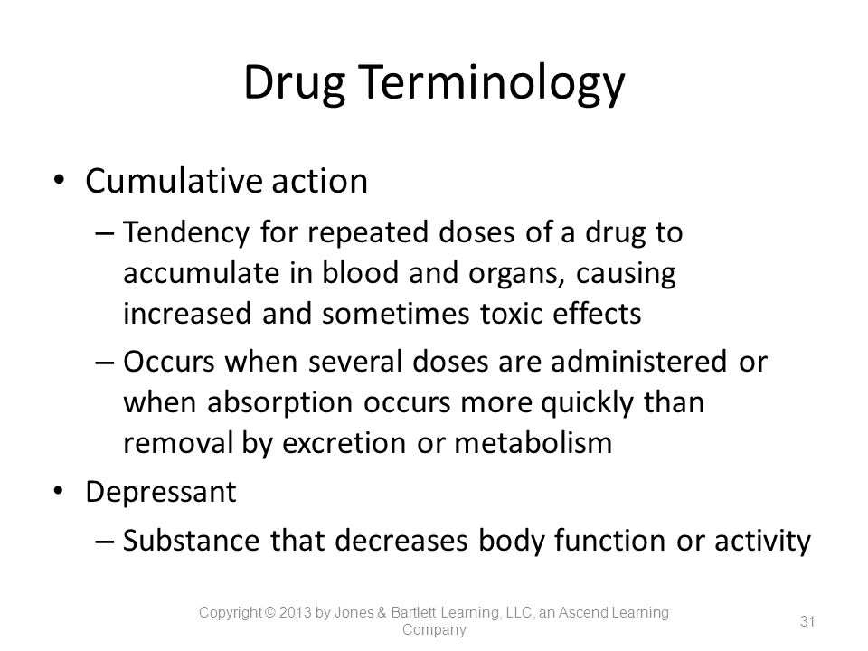 Drug Terminology Cumulative action
