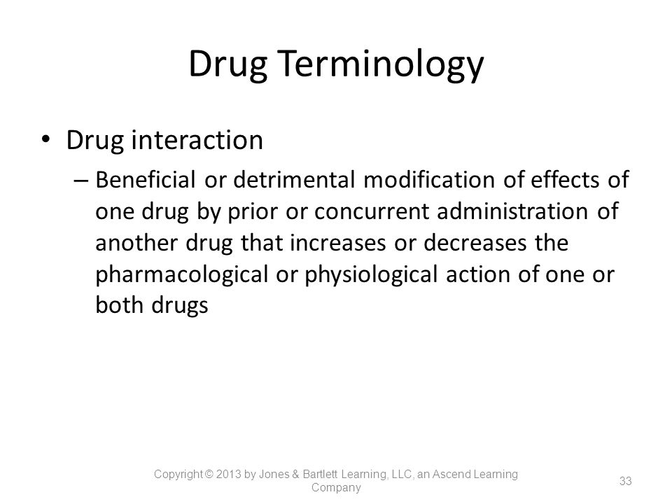 Drug Terminology Drug interaction