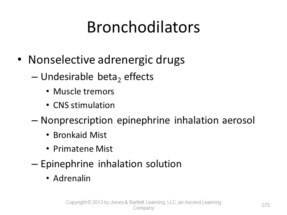 Bronchodilators Nonselective adrenergic drugs