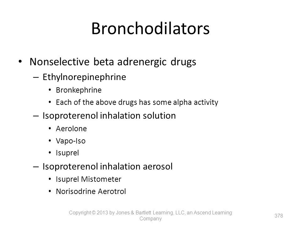 Bronchodilators Nonselective beta adrenergic drugs Ethylnorepinephrine
