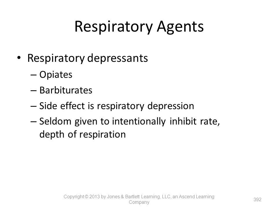 Respiratory Agents Respiratory depressants Opiates Barbiturates