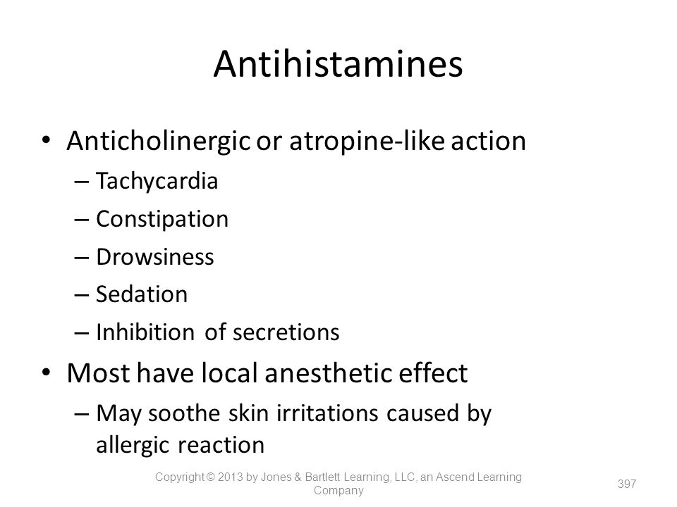 Antihistamines Anticholinergic or atropine-like action