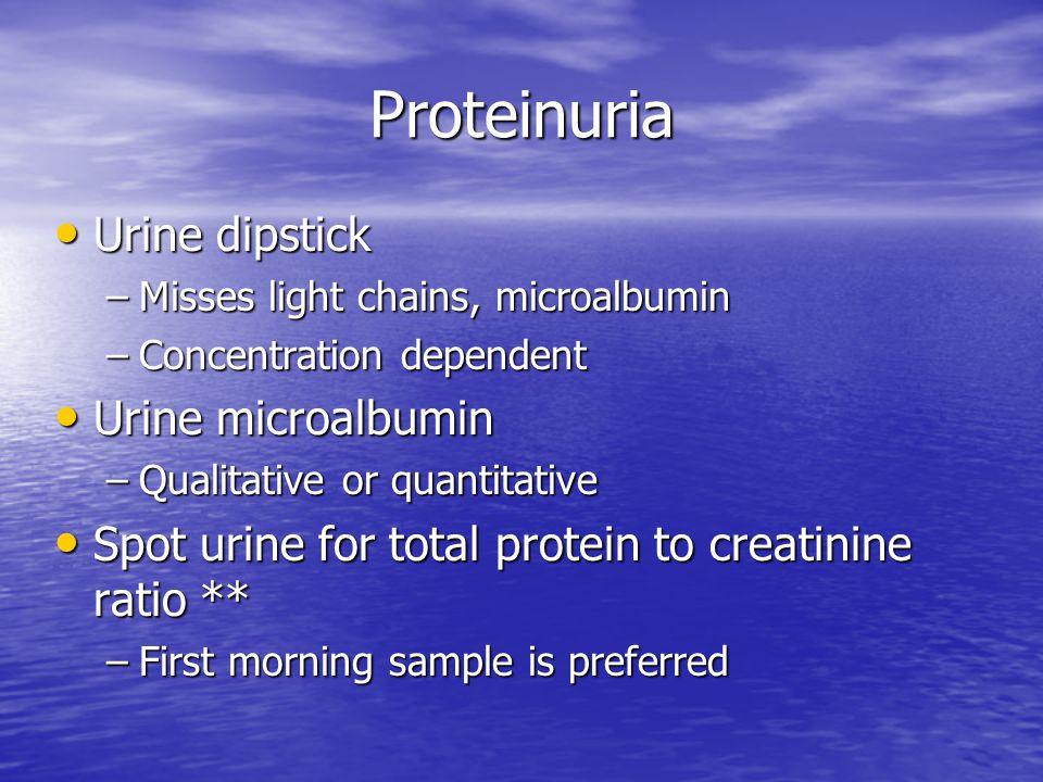 Proteinuria Urine dipstick Urine microalbumin
