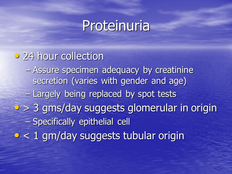 Proteinuria 24 hour collection