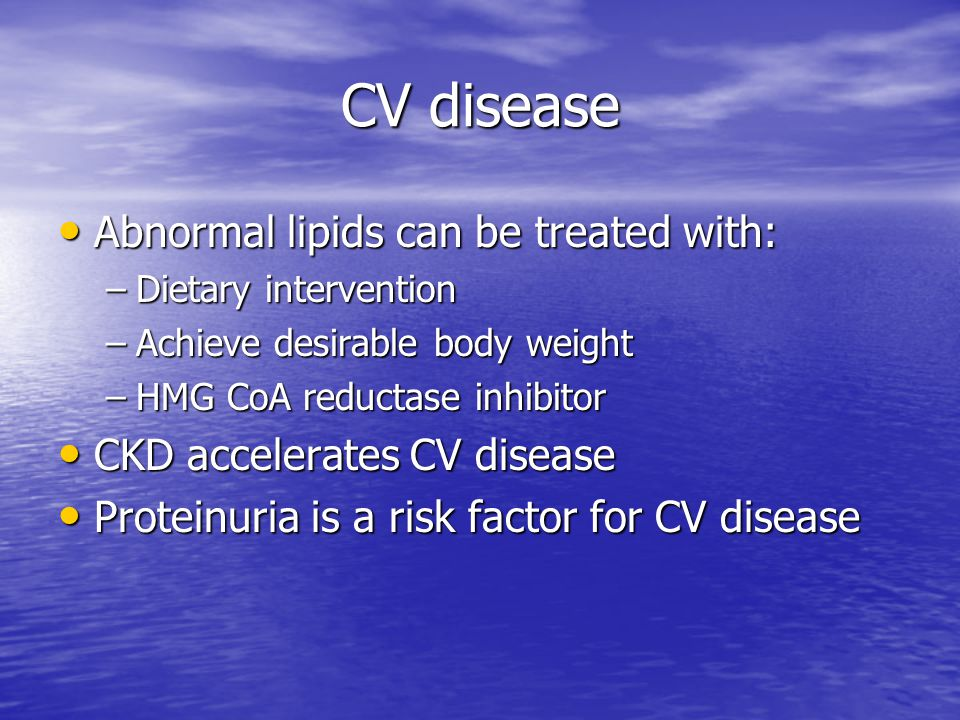 CV disease Abnormal lipids can be treated with:
