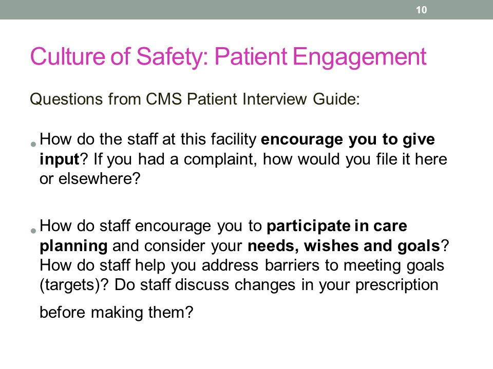Culture of Safety: Patient Engagement