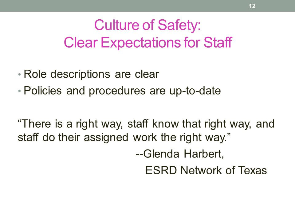 Culture of Safety: Clear Expectations for Staff
