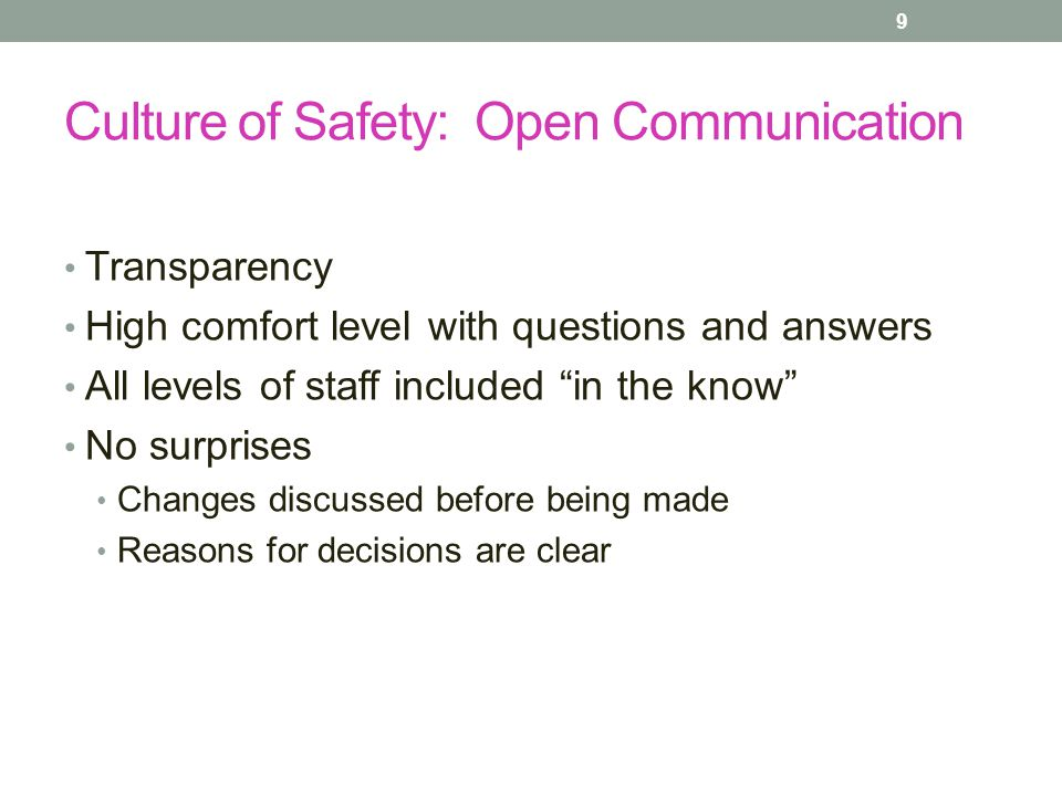 Culture of Safety: Open Communication