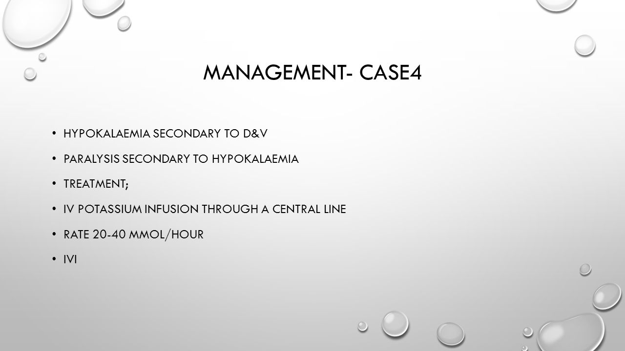 Management- case4 Hypokalaemia secondary to d&v