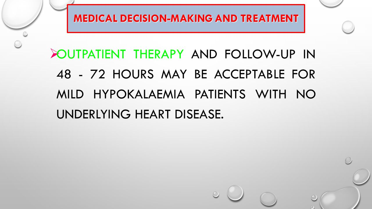 Medical Decision-Making and Treatment