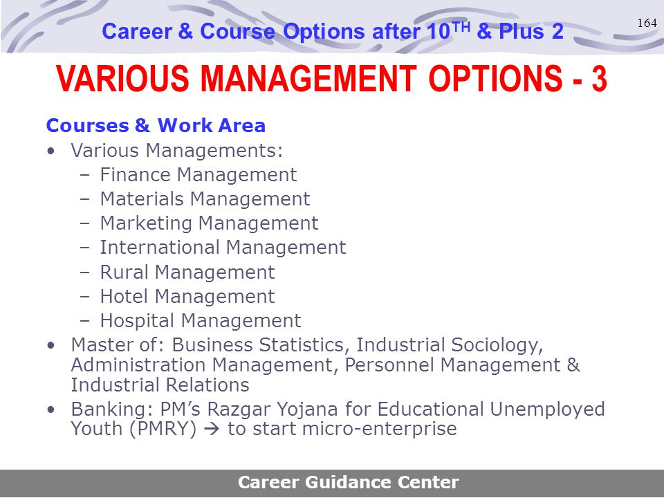 VARIOUS MANAGEMENT OPTIONS - 3