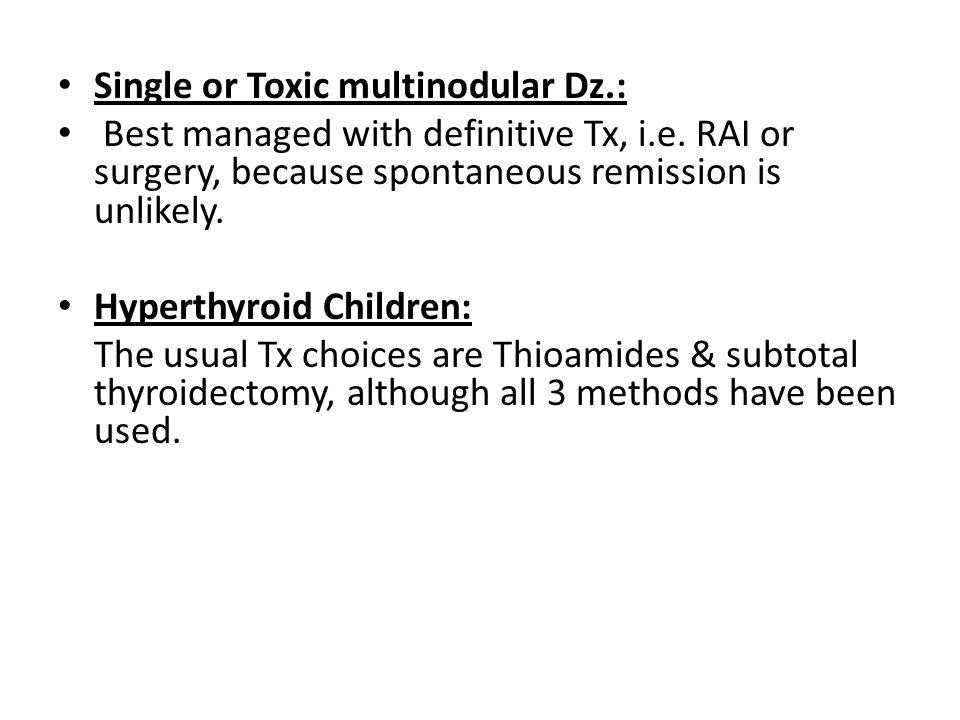 Single or Toxic multinodular Dz.:
