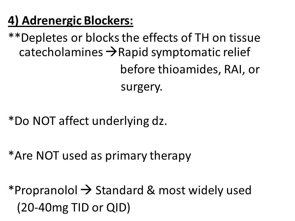4) Adrenergic Blockers: