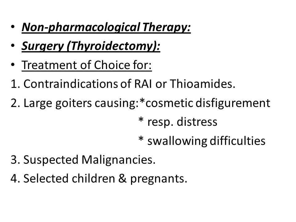 Non-pharmacological Therapy: