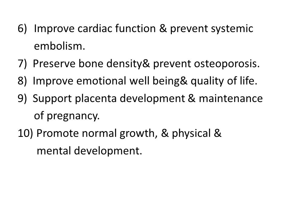 Improve cardiac function & prevent systemic