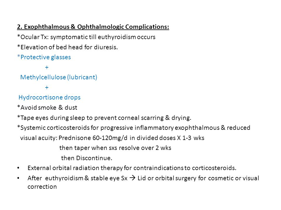 2. Exophthalmous & Ophthalmologic Complications: