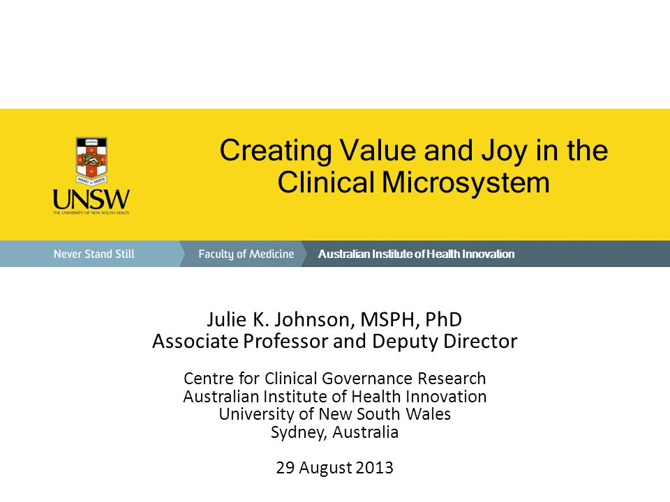 Creating Value and Joy in the Clinical Microsystem