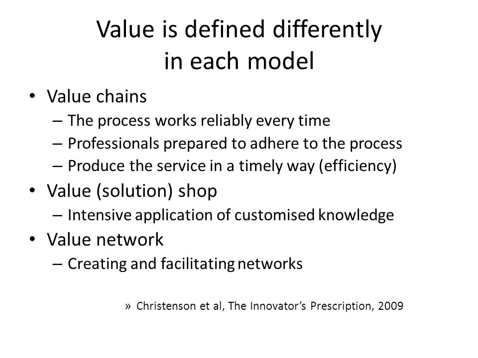 Value is defined differently in each model