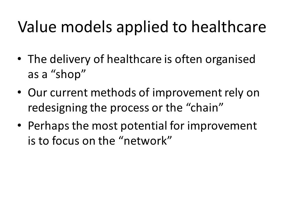 Value models applied to healthcare