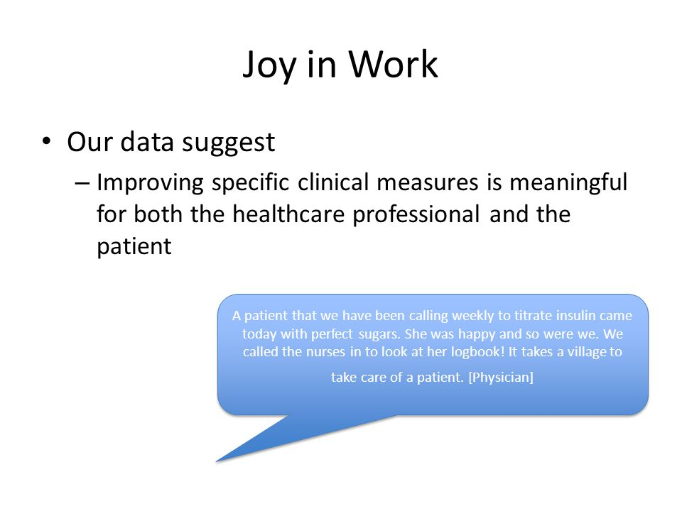 Joy in Work Our data suggest