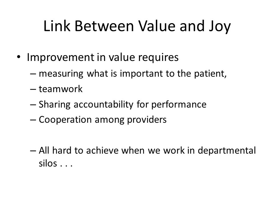 Link Between Value and Joy