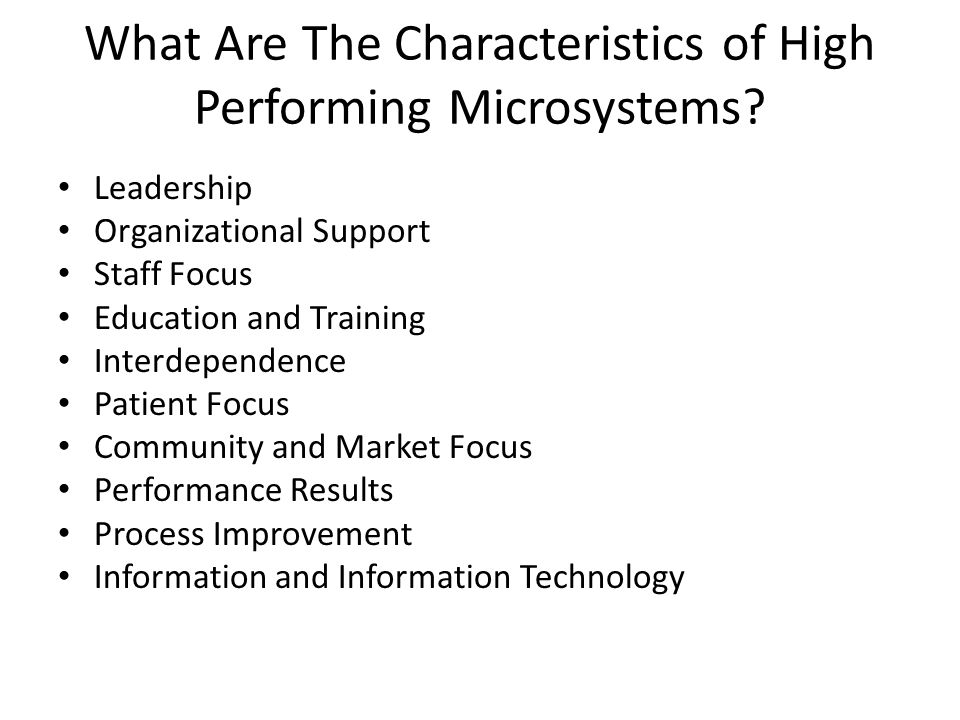 What Are The Characteristics of High Performing Microsystems
