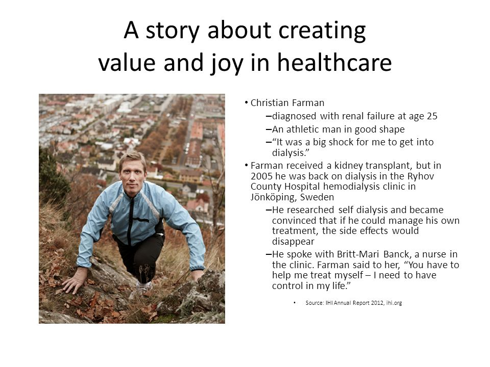 A story about creating value and joy in healthcare