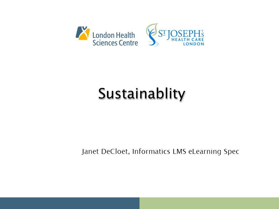 Janet DeCloet, Informatics LMS eLearning Spec