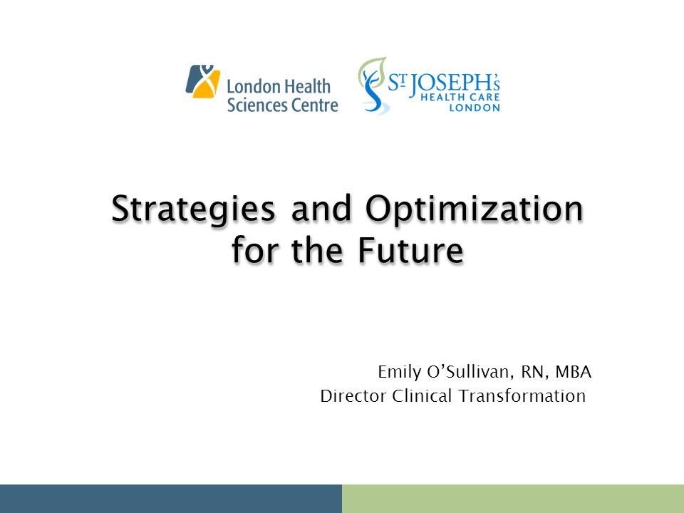 Strategies and Optimization for the Future