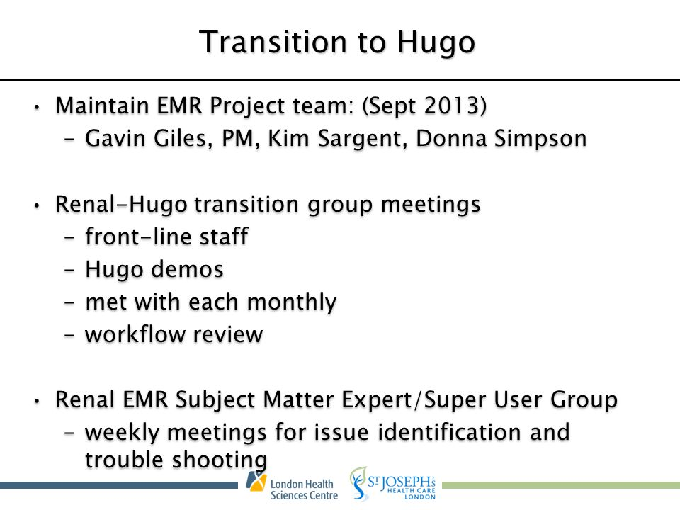 Transition to Hugo Maintain EMR Project team: (Sept 2013)