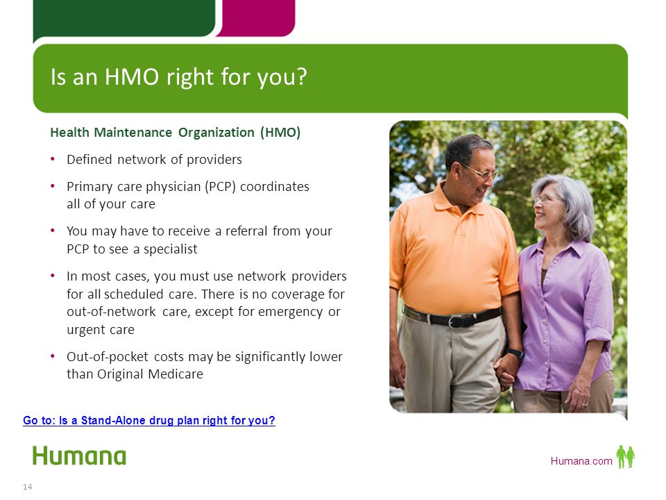 Is an HMO right for you Health Maintenance Organization (HMO)