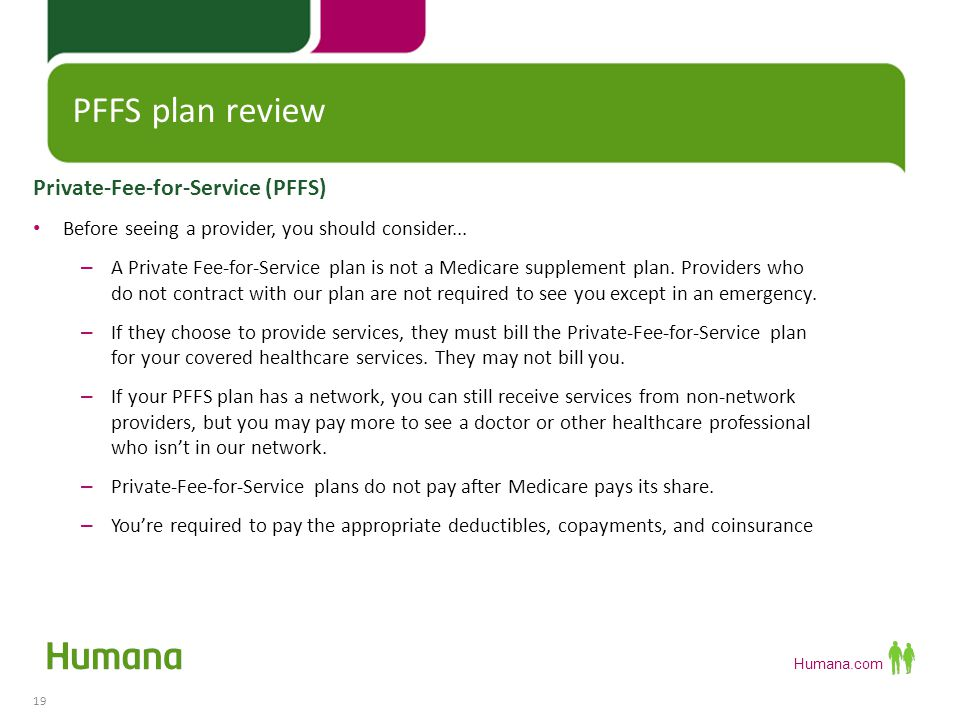 PFFS plan review Private-Fee-for-Service (PFFS)