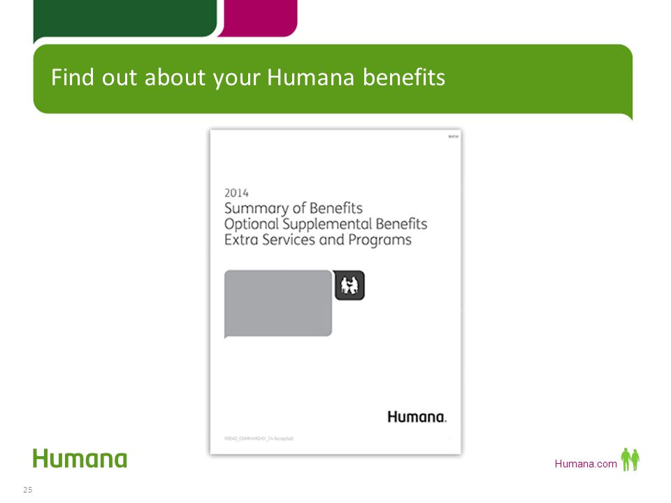Find out about your Humana benefits