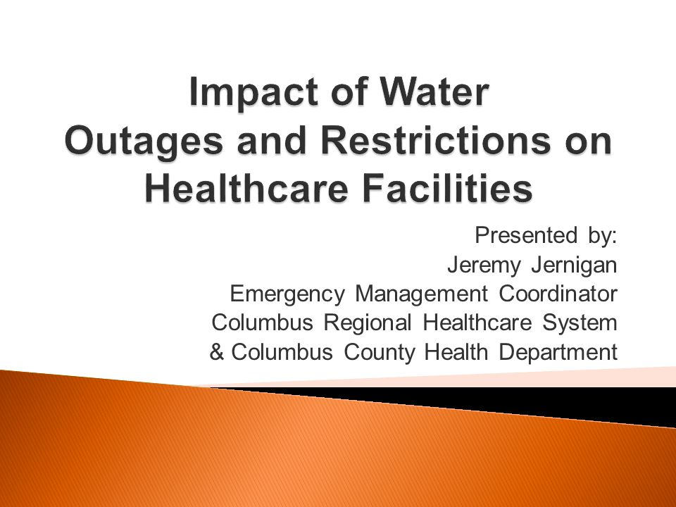 Impact of Water Outages and Restrictions on Healthcare Facilities